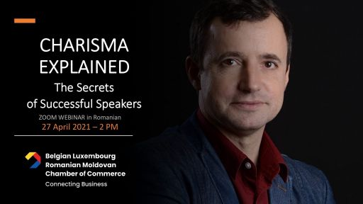 Webinar Tuesday 27 April 2021 at 2 pm Bucharest time : Charisma explained : the secrets of successful speakers